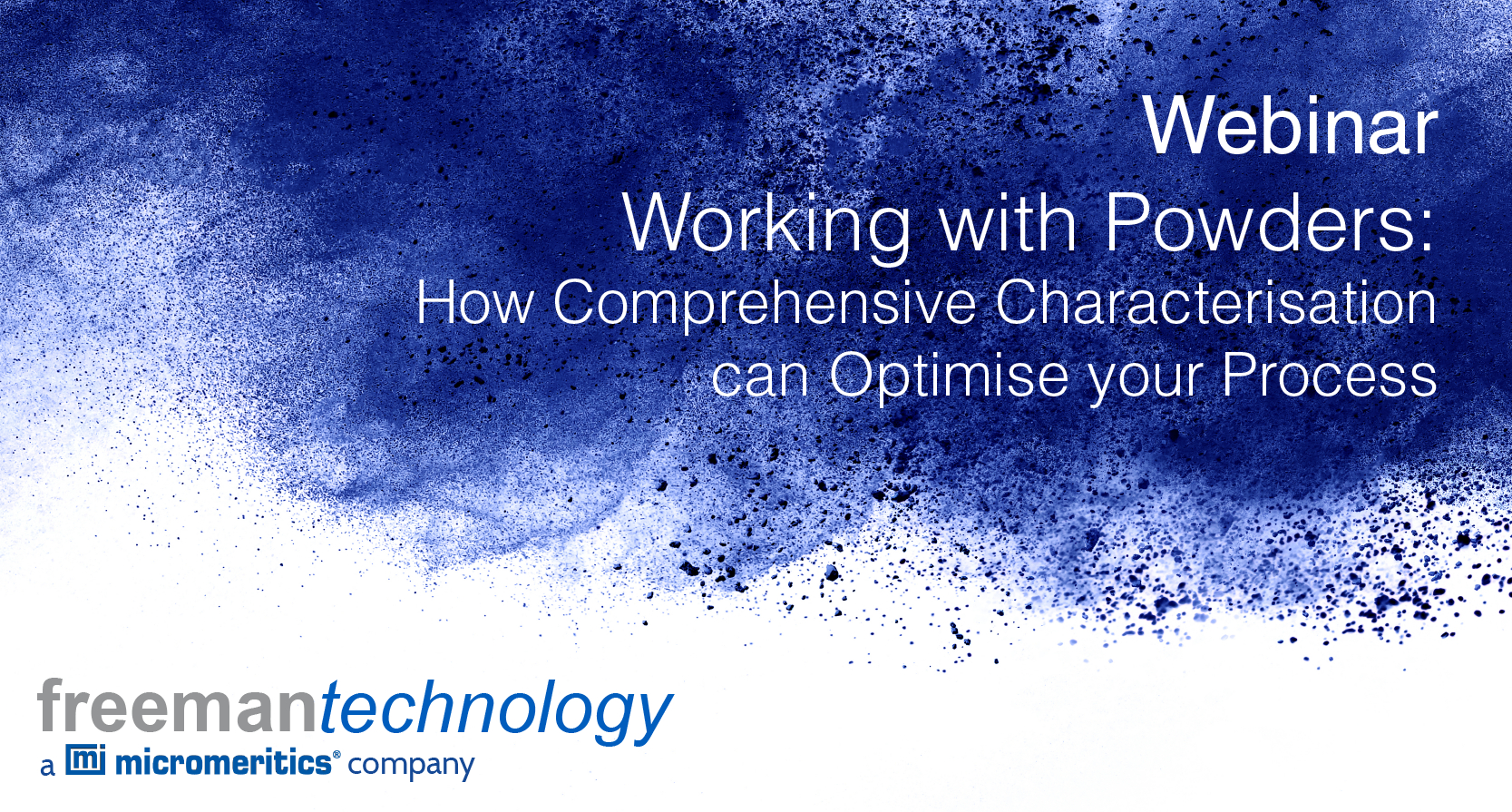 Webinar - working with powders: how comprehensive characterisation can optimise your process