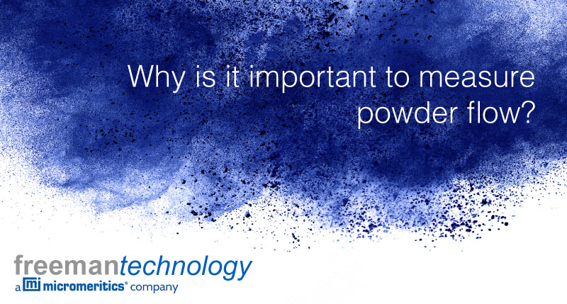 Why is it important to measure powder flow?