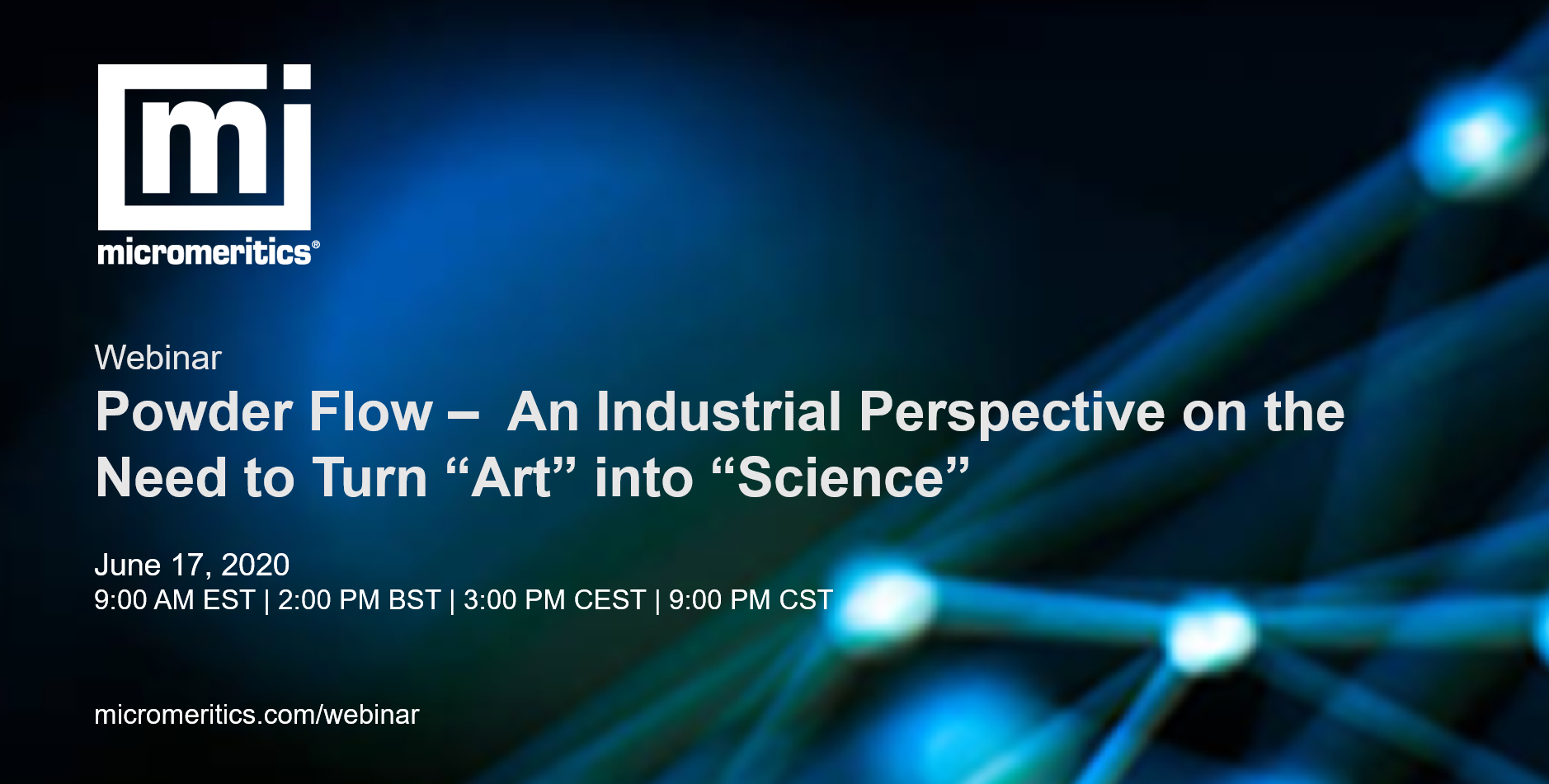 Powder flow webinar - an industrial perspective on the need to turn art into science